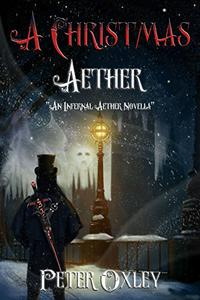 A Christmas Aether: An Infernal Aether Novella