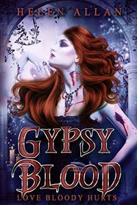 Gypsy Blood: Love bloody hurts