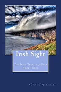 Irish Sight: The Irish Treasures Saga Book Three