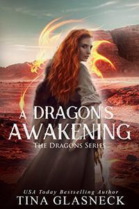 A Dragon's Awakening