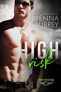 High Risk: A Wounded Hero Romance