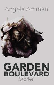 Garden Boulevard: Stories
