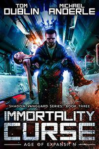 Immortality Curse: Age of Expansion - A Kurtherian Gambit Series