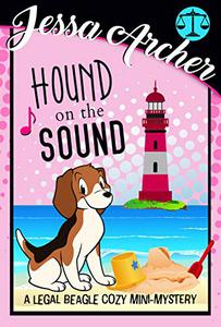 Hound on the Sound: A Legal Beagle Cozy Mini-Mystery