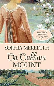 On Oakham Mount: A Pride & Prejudice Variation