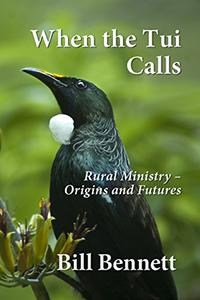 When the Tui Calls: Rural Ministry – Origins and Futures