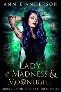 Lady of Madness & Moonlight