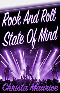 Rock And Roll State Of Mind