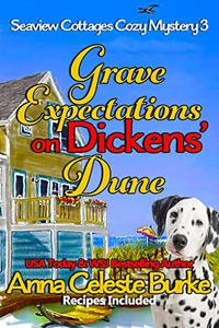 Grave Expectations on Dickens' Dune Seaview Cottages Cozy Mystery #3