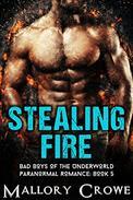Stealing Fire: Paranormal Romance