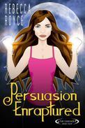 Persuasion Enraptured