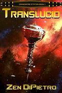 Translucid: A Galactic Empire Space Opera Series