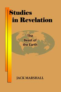 Studies in Revelation - The Beast of the Earth