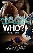 Jack Who?: A Storm Rock Band Romance
