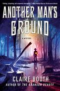 Another Man's Ground: A Mystery