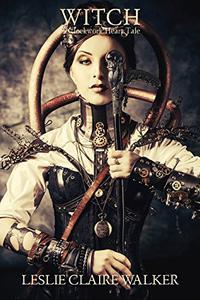 Witch: A Clockwork Heart Tale
