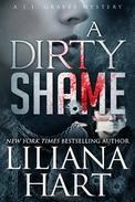 A Dirty Shame: A J.J. Graves Mystery