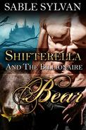 Shifterella And The Billionaire Bear: A BBW Shifter Paranormal Romance