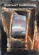 Distant Horizons: Chinavare's Find - Book Three