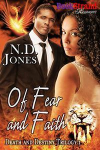 Of Fear and Faith [Death and Destiny Trilogy 1]