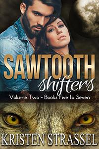 Sawtooth Shifters Boxed Set Books 5-7: Paranormal Shifter Romance