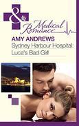 Sydney Harbour Hospital: Luca's Bad Girl