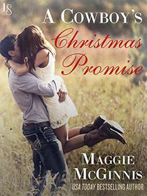A Cowboy's Christmas Promise: A Whisper Creek Novel