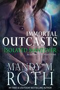 Isolated Maneuver: An Immortal Ops World Novel