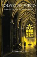 Polvos de fuego: Una novela que intriga y seduce