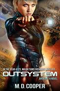 Outsystem: A Military Science Fiction Space Opera Epic: Aeon 14