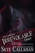 The Irrevocable Duet (w/ Bonus Novella)