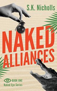 Naked Alliances: A Richard Noggin Novel