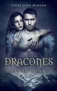 Dracones awakening: Book One