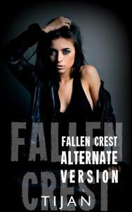 Fallen Crest Alternative Version