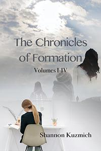 The Chronicles of Formation - Box Set: Volumes I - IV