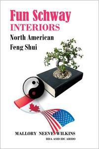 Fun Schway Interiors - North American Feng Shui