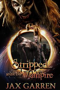 Stripped with the Vampire