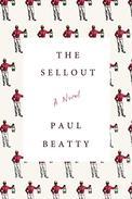 The Sellout: A Novel