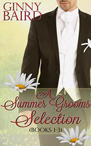 A Summer Grooms Selection (Books 1 - 3)