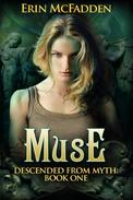 Muse: Descended from Myth: Book One