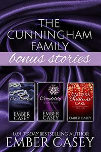 The Cunningham Family Bonus Stories: Three Wicked Short Stories