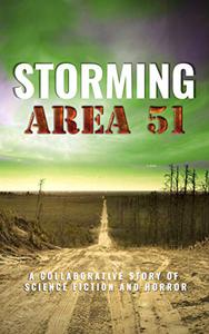 Storming Area 51: Horror at the Gate
