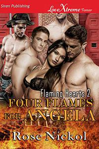 Four Flames for Angela [Flaming Hearts 2]