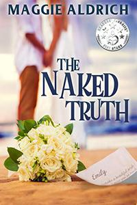 The Naked Truth: A Humorous Romantic Mystery