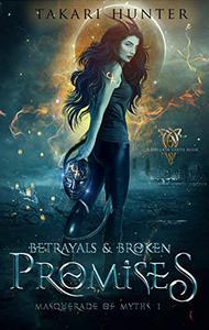 Betrayals & Broken Promises