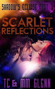 Scarlet Reflections: (Adult Sci-Fi Romance)