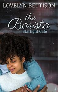 The Barista: A Starlight Café Novel