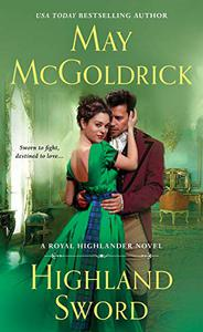 Highland Sword: A Royal Highlander Novel