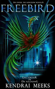 Freebird: A Technothriller Novella