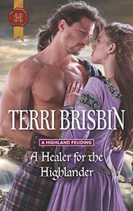 A Healer for the Highlander: From USA Today Bestselling Author Terri Brisbin